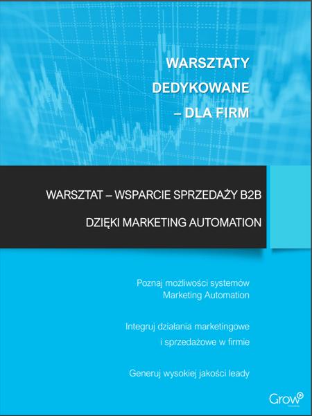 Wsparcie sprzedaży i marketingu B2B dzięki Marketing Automation